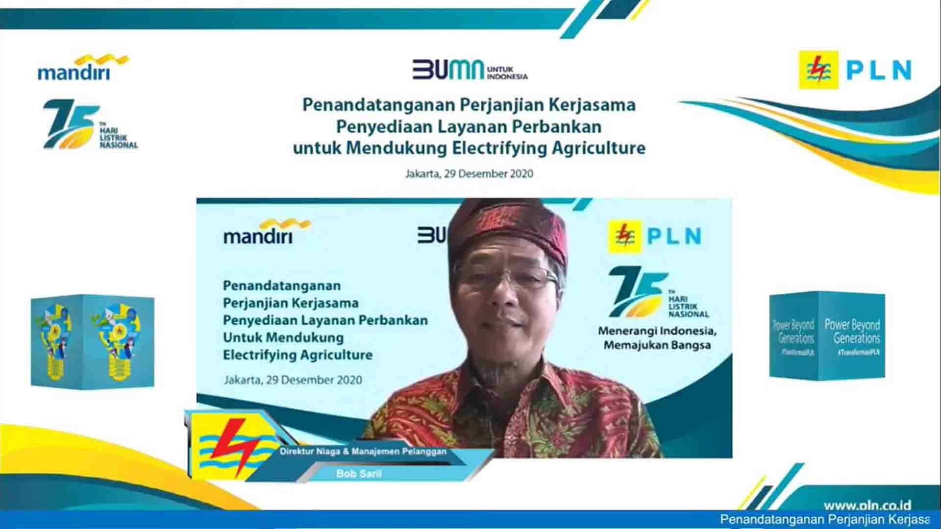 Penandatanganan perjanjian kerja sama penyediaan layanan Perbankan untuk mendukung electrifying agriculture yang dilakukan secara daring.